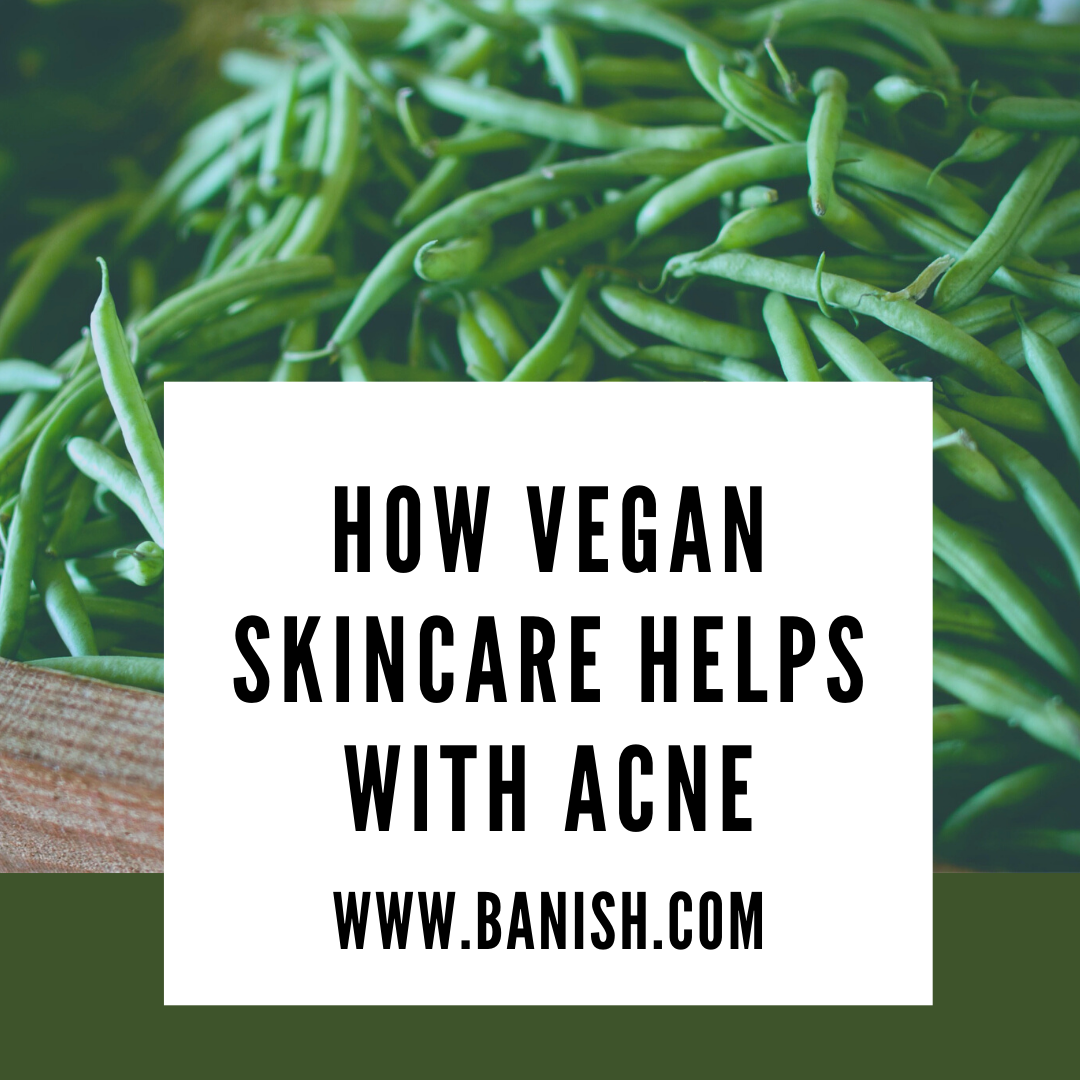 How Vegan Skincare Helps With Acne