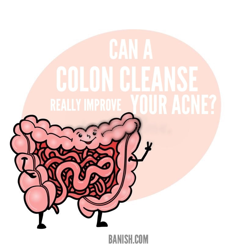 Can A Colon Cleanse Really Improve Your Acne?