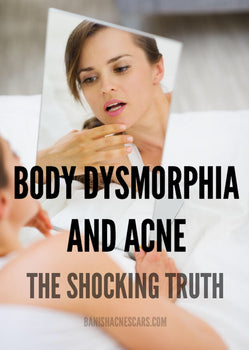 Body Dysmorphia and Acne: The Shocking Truth