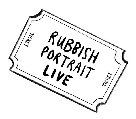 Rubbish Portrait Gift Card Admits x1 via zoom