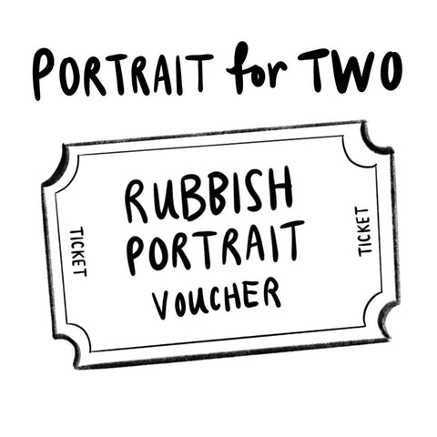 Rubbish Portrait Gift Card Admits x2 from photo(s)