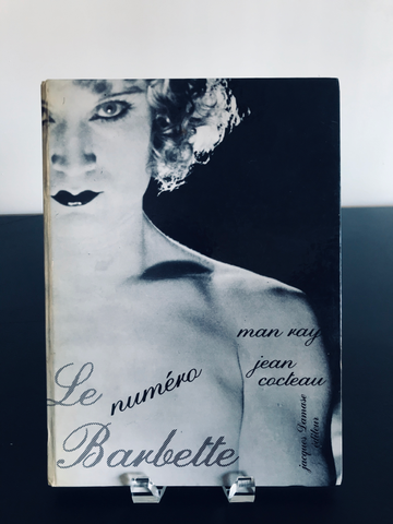 Le Numero Barbette by Jean Cocteau & Man Ray