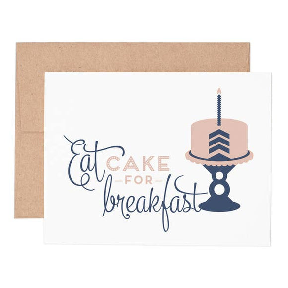 Eat Cake For Breakfast Birthday Greeting Card