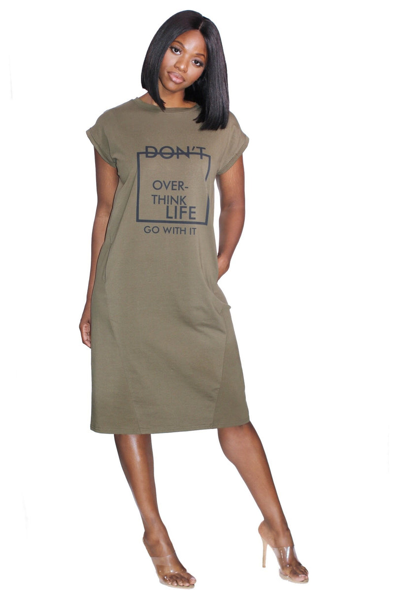 Don't Over Think Life T-Shirt Dress
