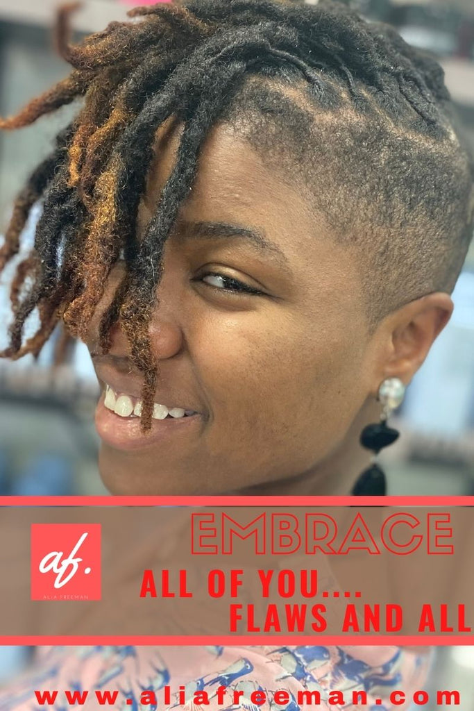 Embrace All of You... Flaws and All