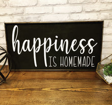 Load image into Gallery viewer, Happiness Is Homemade | Wooden Sign