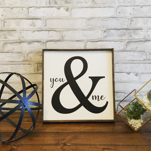 You & Me Wooden Sign