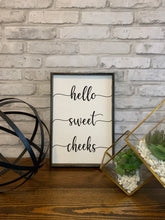 Load image into Gallery viewer, Hello Sweet Cheeks Bathroom Wood Sign