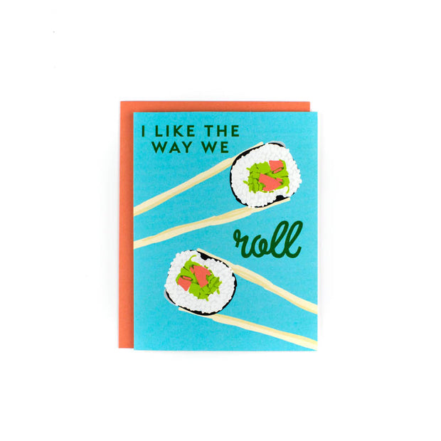 Way We Roll Greeting Card