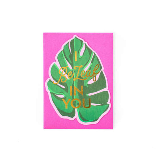 Beleaf in You Greeting Card