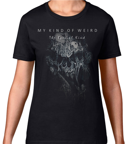 Women's DARK EDITION - STRETCHED - My Kind of Weird - The Special Kind