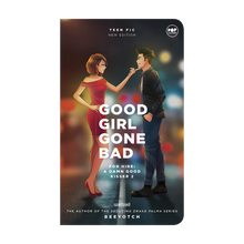 Load image into Gallery viewer, eBook: Good Girl Gone Bad (For Hire: A Damn Good Kisser 2)