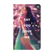 Load image into Gallery viewer, eBook: Say You Love Me