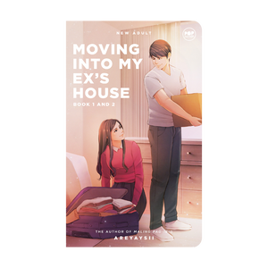 Moving Into My Ex's House Book 1 and 2