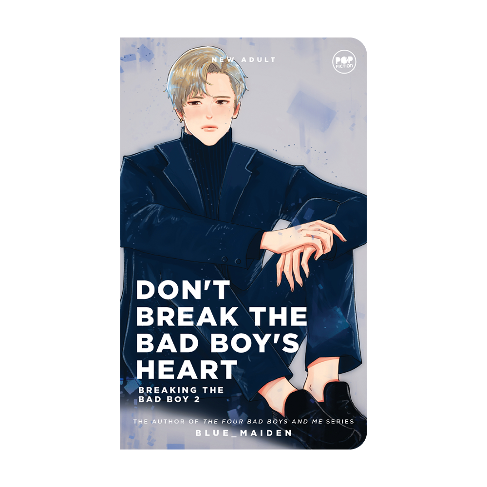 Don't Break The Bad Boy's Heart