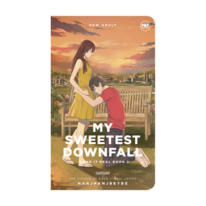eBook: My Sweetest Downfall: Make It Real Book 2