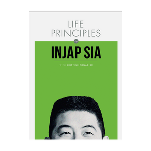 Life Principle by Injap Sia