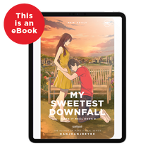 Load image into Gallery viewer, eBook: My Sweetest Downfall: Make It Real Book 2
