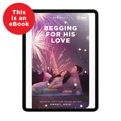 eBook: Begging For His Love