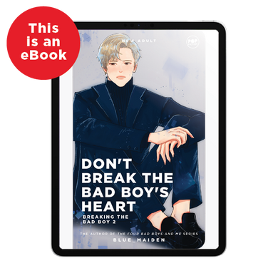 eBook: Don't Break The Bad Boy's Heart: Breaking The Bad Boy 2