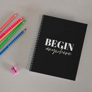 Begin Anywhere