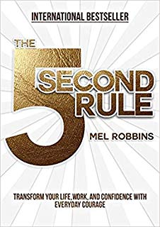 The 5 Second Rule: Transform your Life
