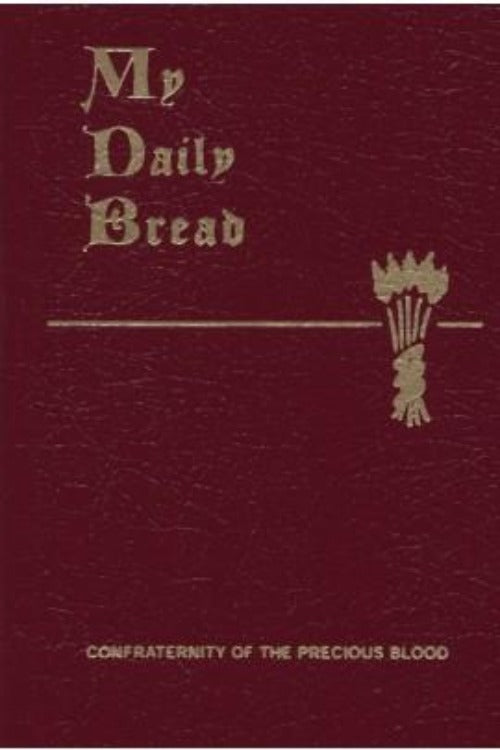 MY DAILY BREAD - FR ANTHONY PAONE SJ - 1954