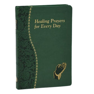 Healing Prayers for Every Day