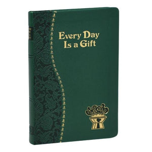 Every Day is a Gift: Meditations from the Bible & Saints