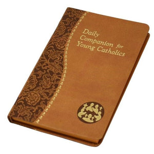 Daily Companion for Young Catholics:  Minute Meditations For Every Day
