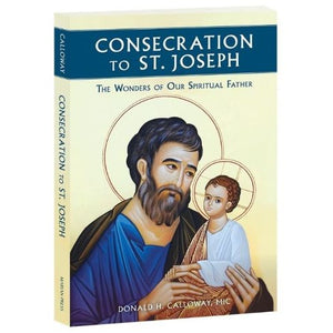 Consecration To St Joseph - Fr. Donald Calloway