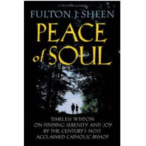 Peace of Soul - Fulton J. Sheen