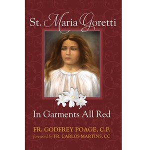St. Maria Goretti: In Garments All Red