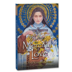 33 Days to Merciful Love - Gaitley