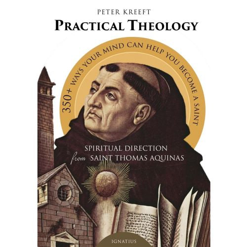 Practical Theology: Spiritual Direction from Thomas Aquinas