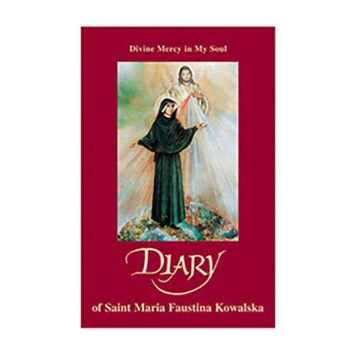 Diary of St. Faustina: Divine Mercy in My Soul