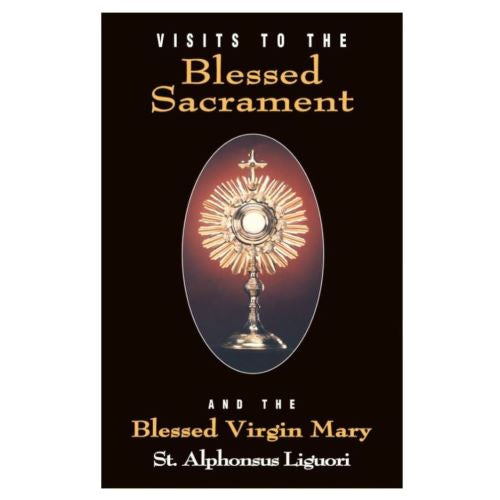 Visits to the Blessed Sacrament, St. Alphonsus Liguori