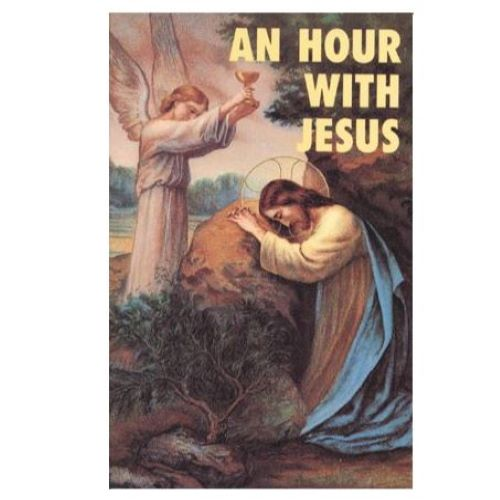 An Hour With Jesus, Volume 1