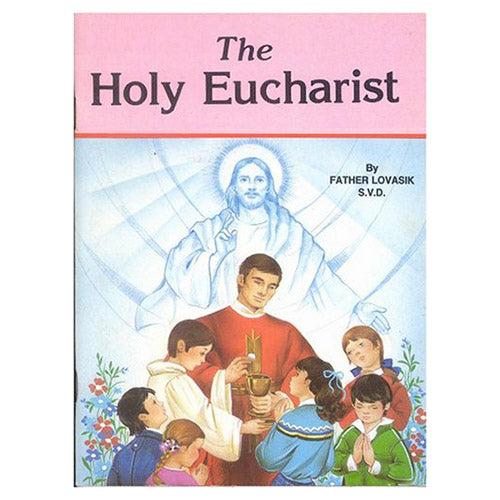 Holy Eucharist - Fr. Lovasik