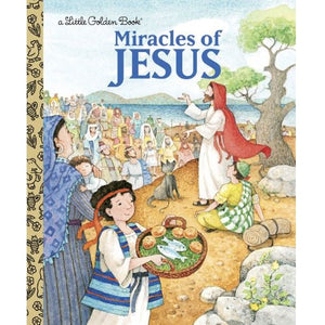 Miracles of Jesus: A Little Golden Book