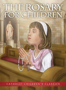 ROSARY FOR CHILDREN - SOFT COVER