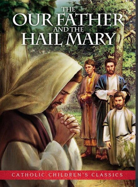 OUR FATHER & HAIL MARY - REVISED & EXPANDED - SOFT COVER