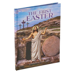The First Easter - Illustrated by Michael Adams