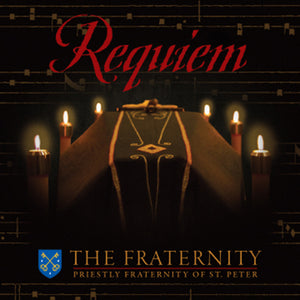 Requiem by The Fraternity of St. Peter