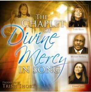 Divine Mercy Chaplet in Song- CD - Bethea, Short & Yates