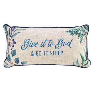 'Give It To God' Pillow