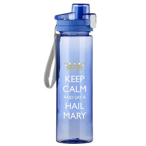 Water Bottle - Keep Calm and say a Hail Mary