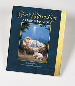 GOD'S GIFT OF LOVE - CHRISTMAS STORY - SOLVEIG MUUS