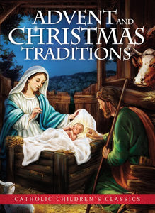 ADVENT & CHRISTMAS TRADITIONS - AGES 5-9 - SOFT COVER