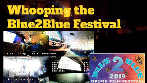 Whooping the Blue2Blue Film Festival